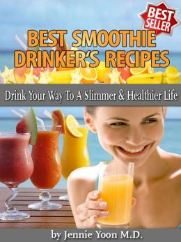 Best Smoothie Drinker's Recipes
