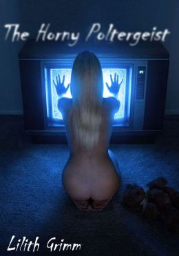 The Horny Poltergeist