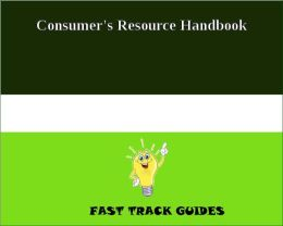 Consumer's Resource Handbook
