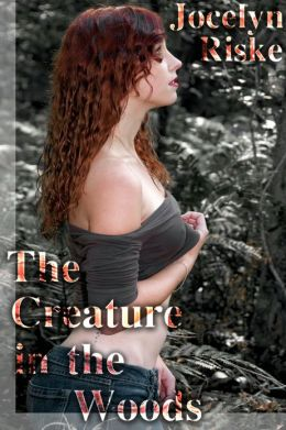 The Creature in the Woods (Monster Breeding Erotica)