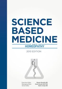 Science-Based Medicine: Guide to Homeopathy