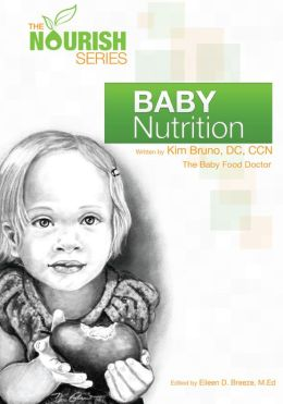 The Nourish Series: Baby Nutrition