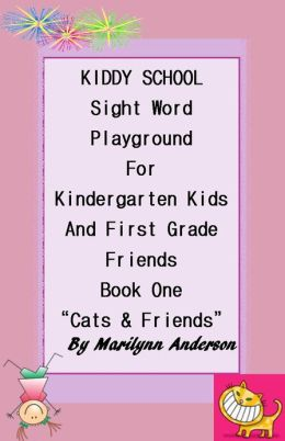 KIDDY SCHOOL SIGHT WORD PLAYGROUND For KINDERGARTEN KIDS & FIRST GRADE FRIENDS