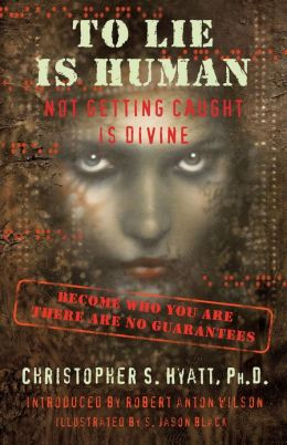 To Lie Is Human: Not Getting Caught Is Divine