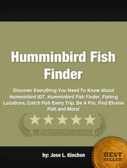 Humminbird Fish Finder :Discover Everything You Need To Know About Humminbird 937, Humminbird Fish Finder, Fishing Locations, Catch Fish Every Trip, Be A Pro, Find Elusive Fish and More!