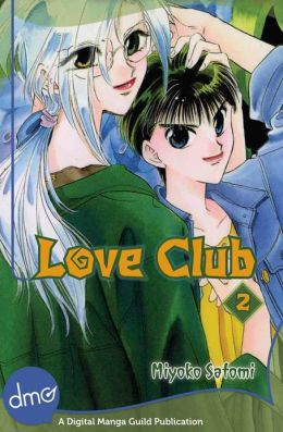 Love Club Vol. 2 (Shojo Manga)