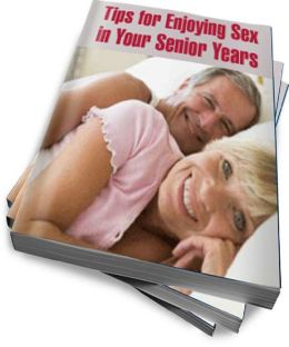 Tips for Enjoying Sex in Your Senior Years