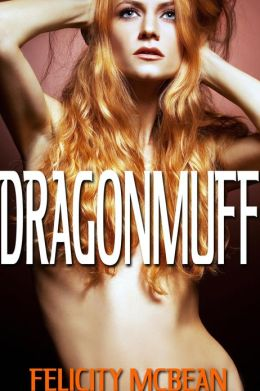 Dragonmuff (Rough Dragon Breeding Erotica)