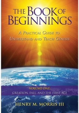 The Book of Beginnings, Volume 1