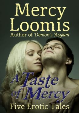 A Taste of Mercy: Five Erotic Tales