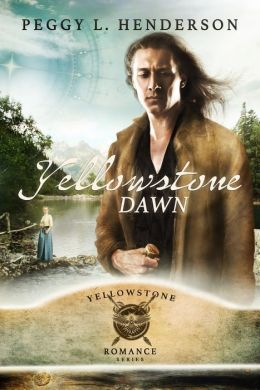 Yellowstone Dawn (Yellowstone Romance Series Book 4)