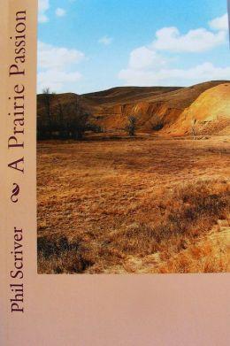A Prairie Passion