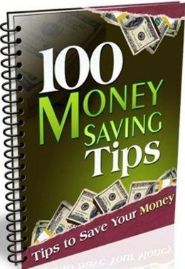 eBook about 100 Money Saving Tips - One of the best ways to conserve energy is ....