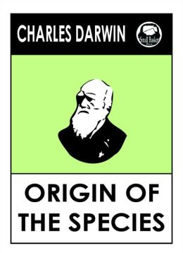 Charles Darwin's The Origin of Species: On the origin of the species by natural selection.