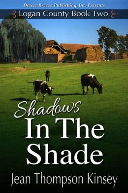 Logan County Book Two: Shadows in the Shade