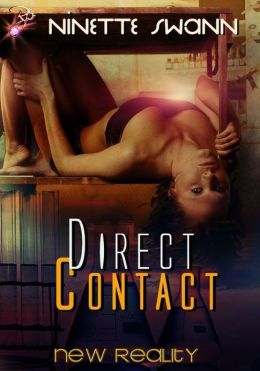 Direct Contact (New Reality Series, Book Two)