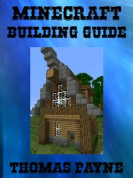 Minecraft Building Guide: House Ideas