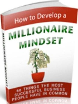 Money eBook - How to Develop a Millionaire Mindset - Understanding Opportunity...