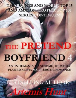 The Pretend Boyfriend 4 (Alpha male erotic romance, blackmail, illicit sex)