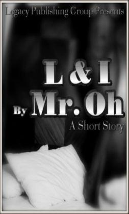 L & I: An erotica short story