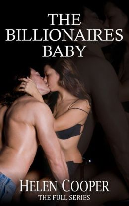 The Billionaire's Baby (The Full Series)