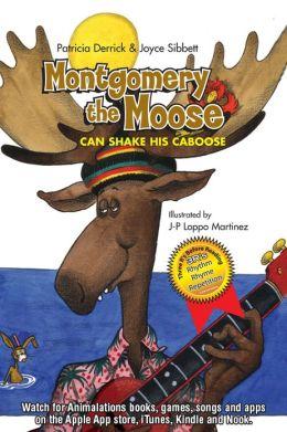 Montgomery the Moose