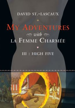 High Five: My Adventures with la Femme Charmee