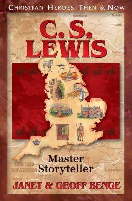 C. S. Lewis: Master Storyteller