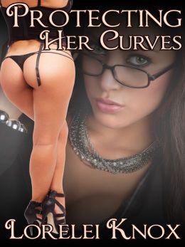 Protecting Her Curves (BBW Erotic Romance)
