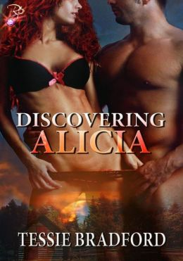 Discovering Alicia by Tessie Bradford