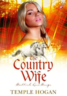 The Country Wife (Scottish Love Songs Series, Book Two)