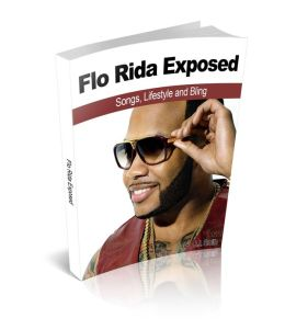 Flo Rida Exposed: Songs, Lifestyle and Bling
