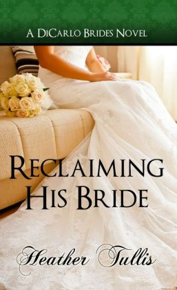 Reclaiming His Bride