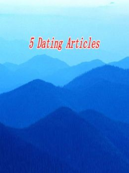 5 Dating Articles