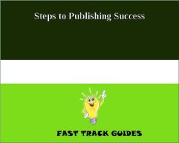 Steps to Publishing Success
