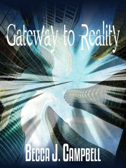 Gateway to Reality