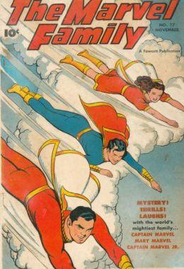 Marvel Family Number 17 Superhero Comic Book