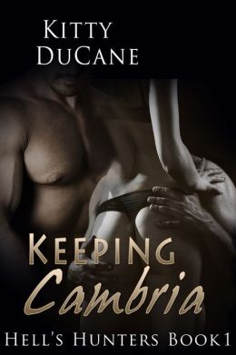 Keeping Cambria - Hell's Hunters - Menage