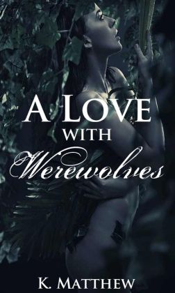 A Love with Werewolves