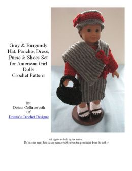 Burgundy and Gray Dress, Poncho, Hat, Shoes & Purse Crochet Pattern for American Girl Dolls