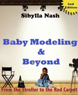Baby Modeling & Beyond: From The Stroller To The Red Carpet