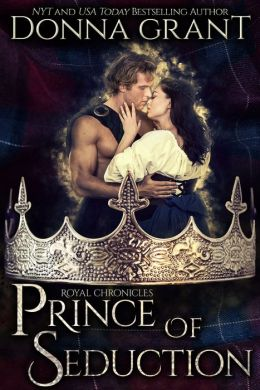 Prince of Seduction (Royal Chronicles #2)