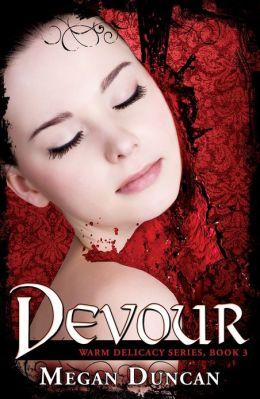 Devour, a Paranormal Romance (Warm Delicacy Series, Book 3)