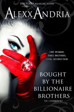 Bought By The Billionaire Brothers Bundle (Parts 1-6) (BBW Billionaire Erotic Romance)
