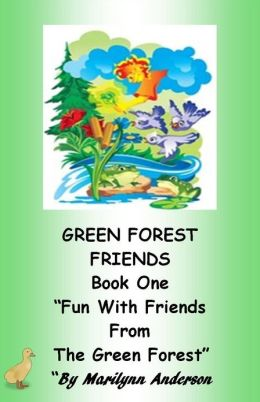GREEN FOREST FRIENDS~~ A First Grade Chapter Book Featuring Sight Words for Beginning Readers and ESL Students ~~ BOOK ONE ~~