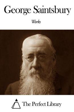 Works of George Saintsbury