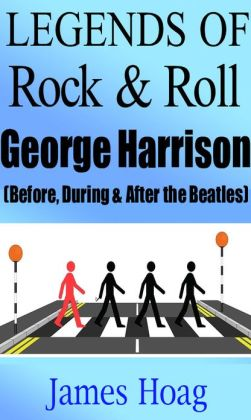 Legends of Rock & Roll - George Harrison