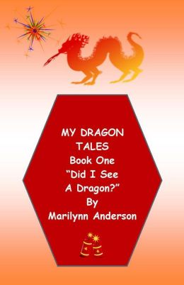 MY DRAGON TALES ~~ Book One ~~