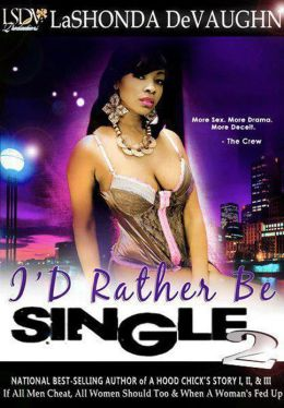 I'd Rather Be Single 2