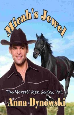 Micah's Jewel: Moretti Men Series, Vol. 1